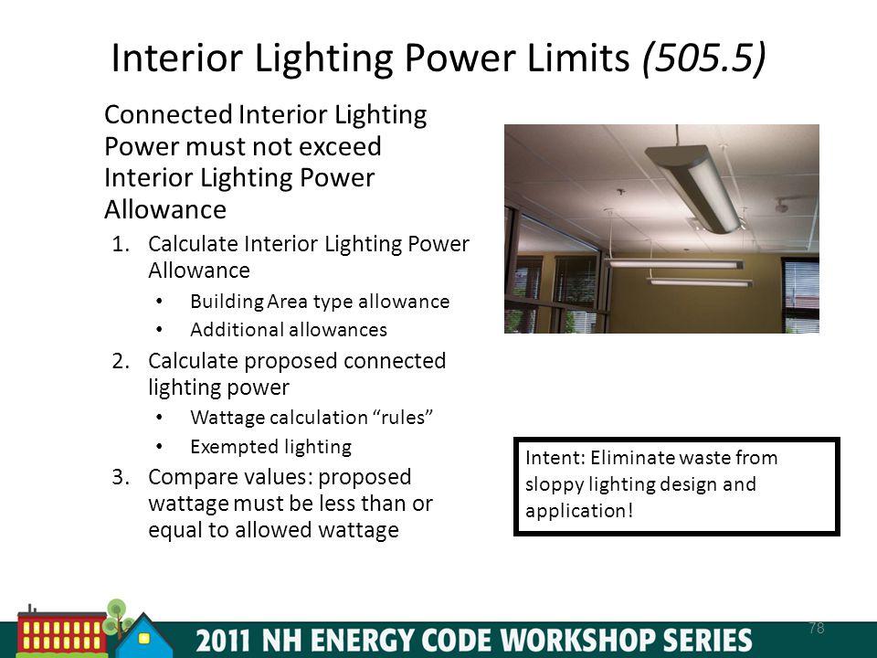 Interior Lighting Power Limits (505.5)