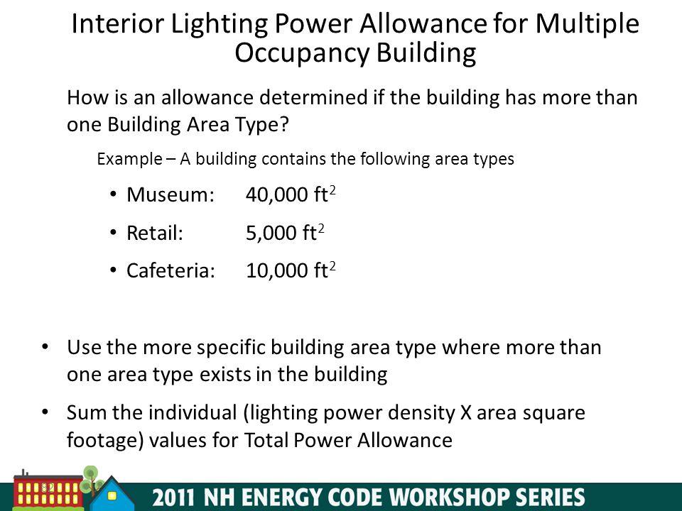 Interior Lighting Power Allowance for Multiple Occupancy Building