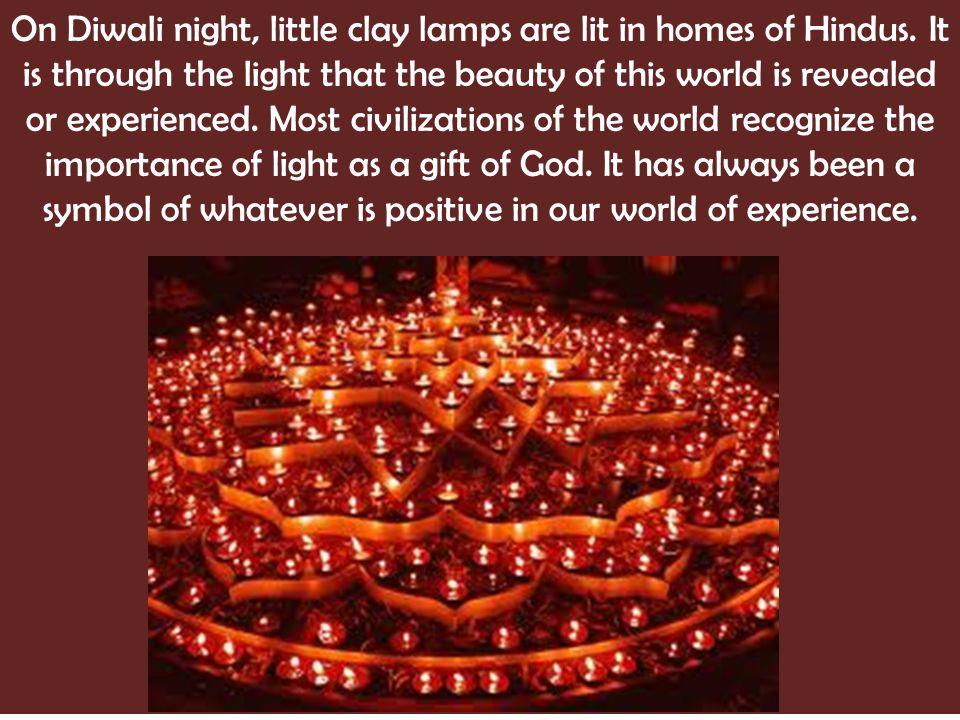 On Diwali night, little clay lamps are lit in homes of Hindus