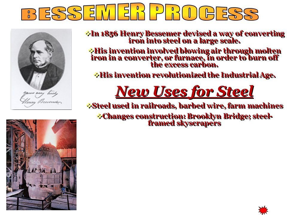 BESSEMER PROCESS New Uses for Steel