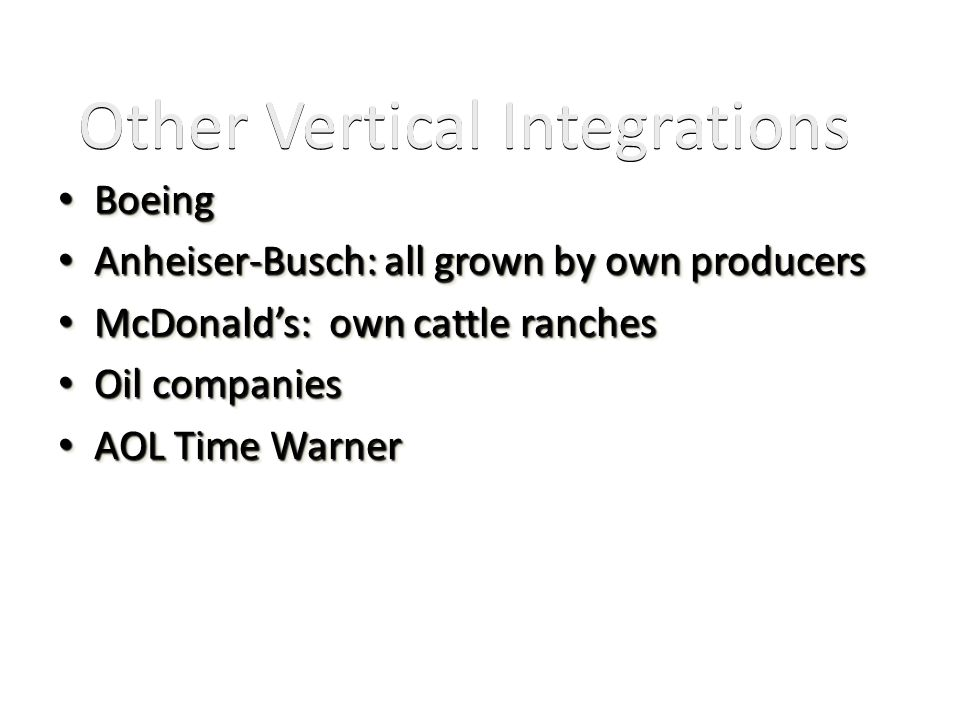 Other Vertical Integrations
