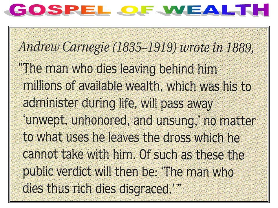GOSPEL OF WEALTH Gospel of Wealth