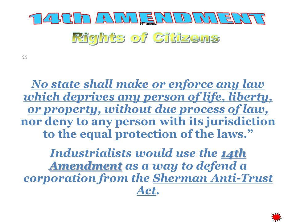 14th AMENDMENT Rights of Citizens