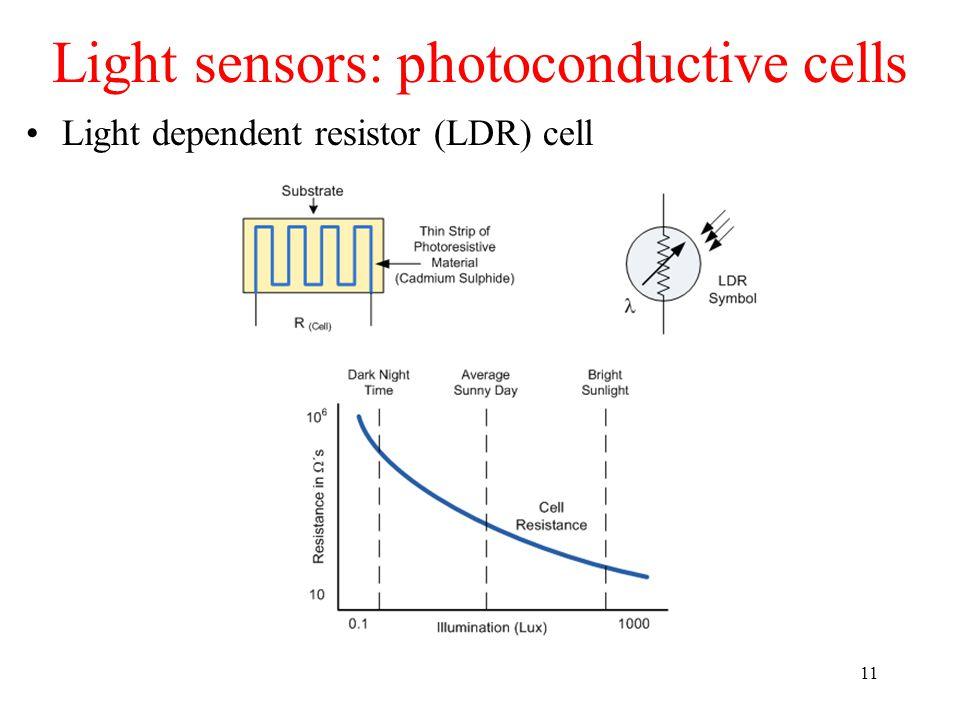 Light sensors: photoconductive cells
