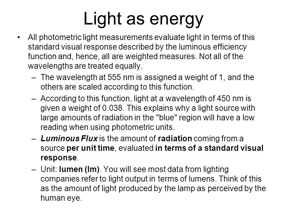Light as energy