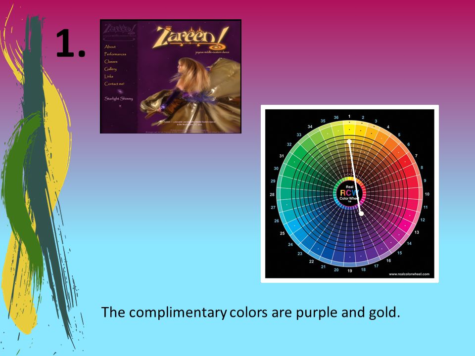 The complimentary colors are purple and gold.