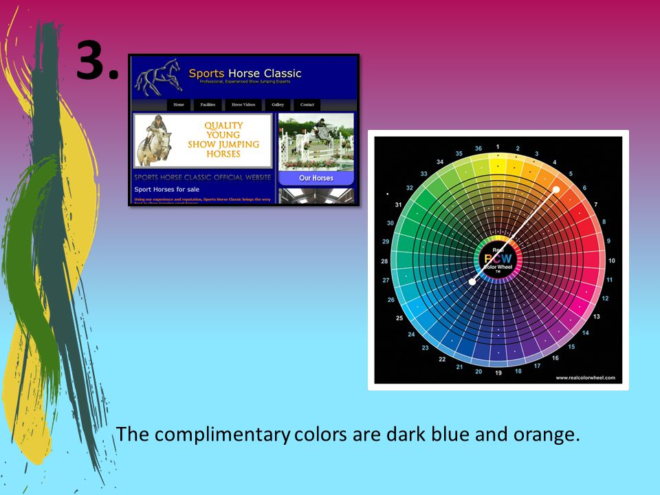 The complimentary colors are dark blue and orange.