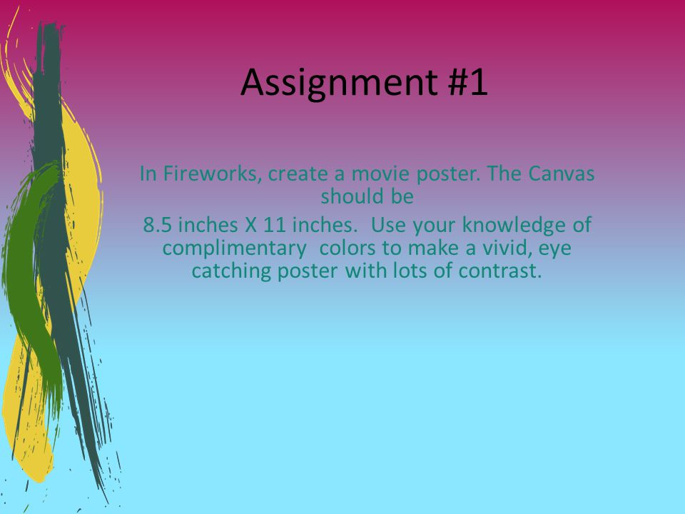 In Fireworks, create a movie poster. The Canvas should be