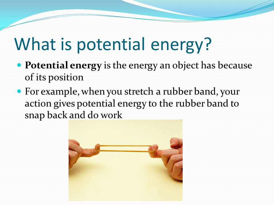 What is potential energy