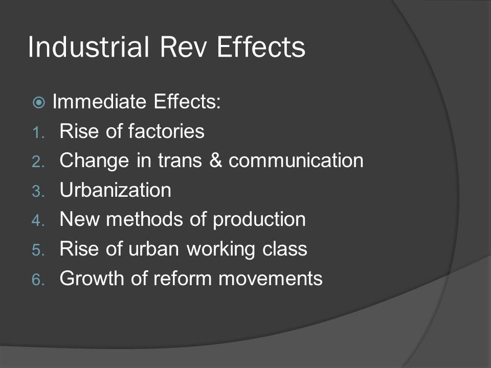 Industrial Rev Effects
