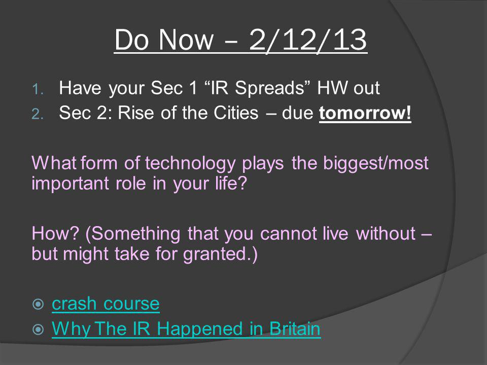 Do Now – 2/12/13 Have your Sec 1 IR Spreads HW out