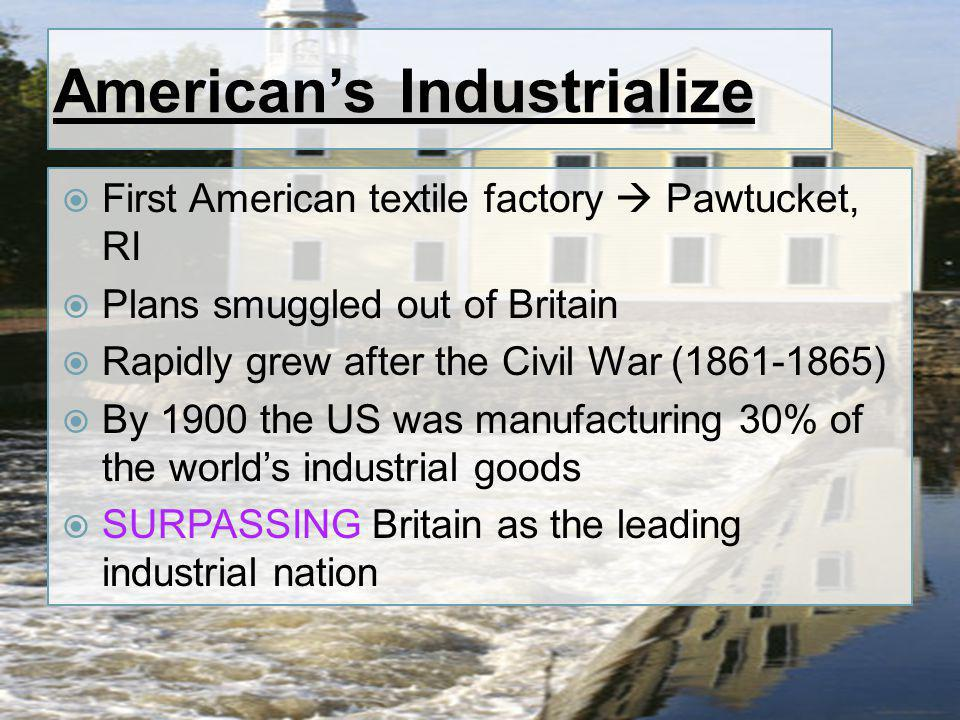 American's Industrialize