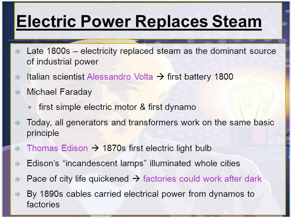 Electric Power Replaces Steam