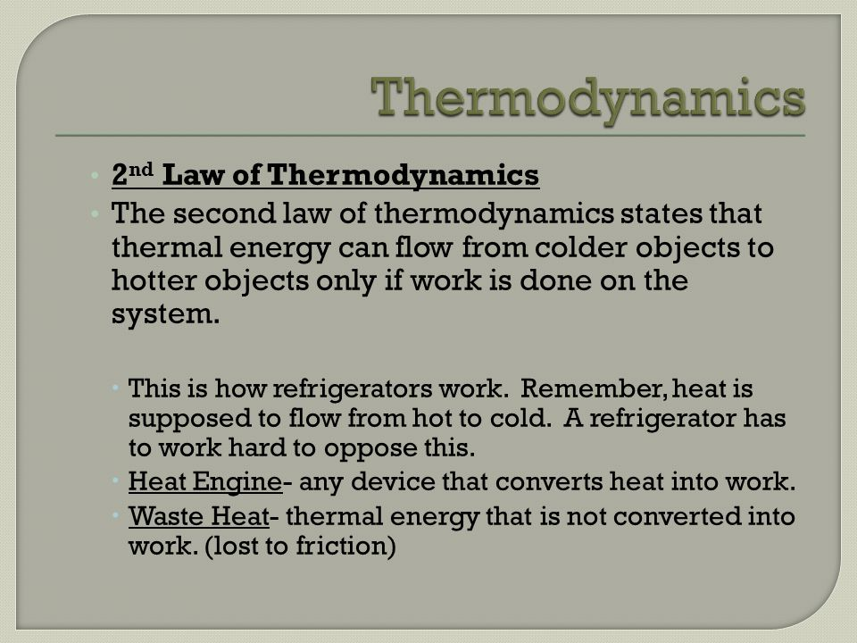 Thermodynamics 2nd Law of Thermodynamics