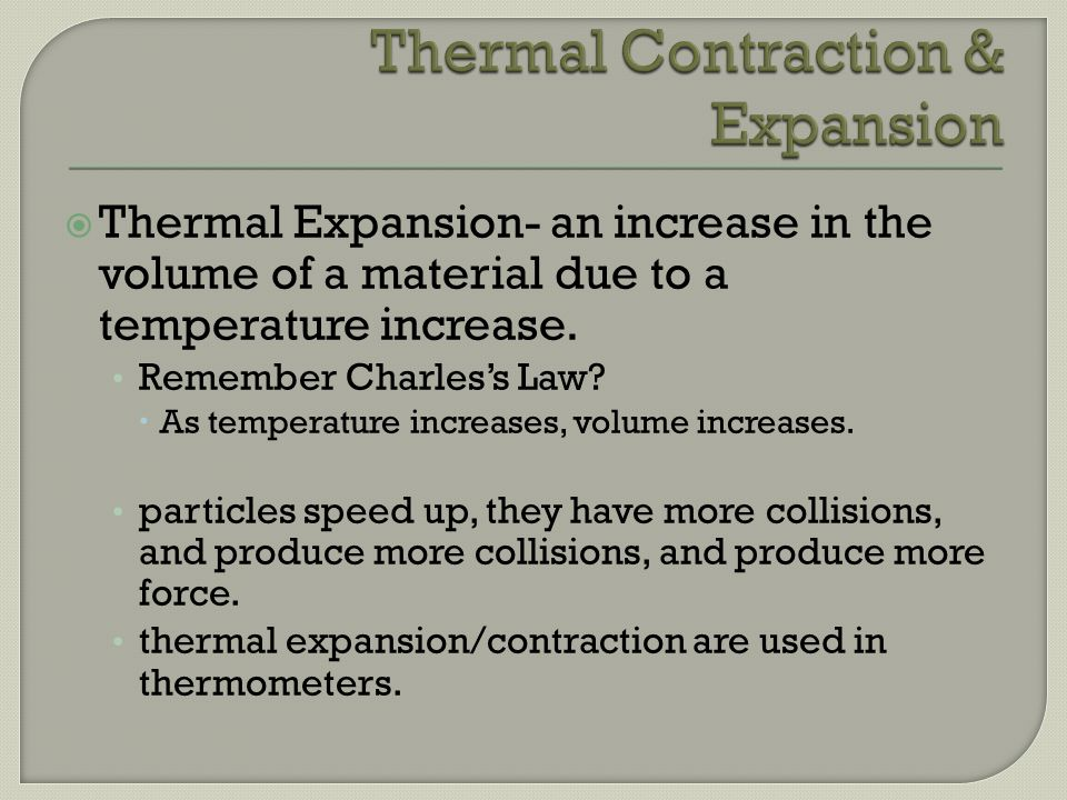 Thermal Contraction & Expansion