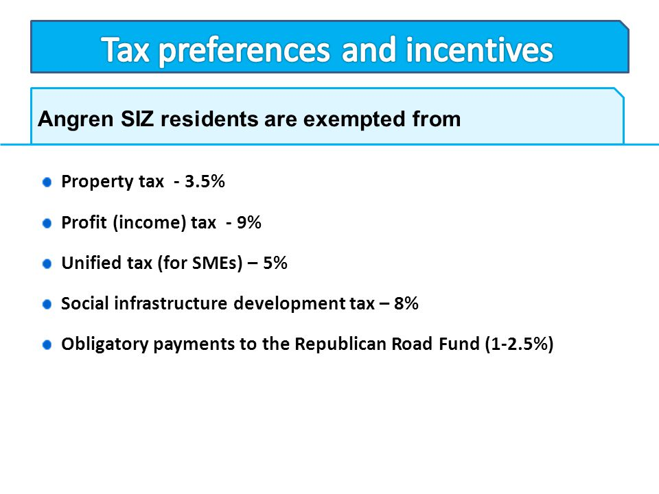 Tax preferences and incentives
