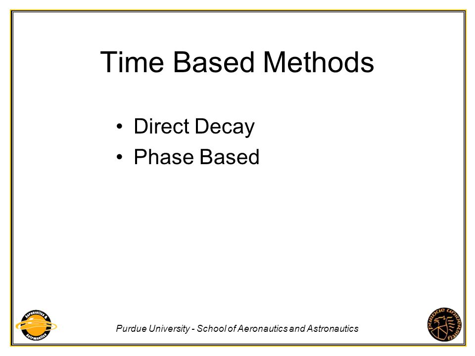 Time Based Methods Direct Decay Phase Based
