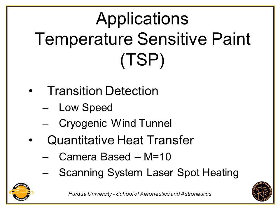 Applications Temperature Sensitive Paint (TSP)