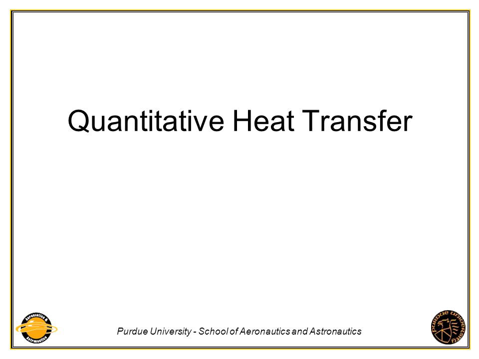 Quantitative Heat Transfer