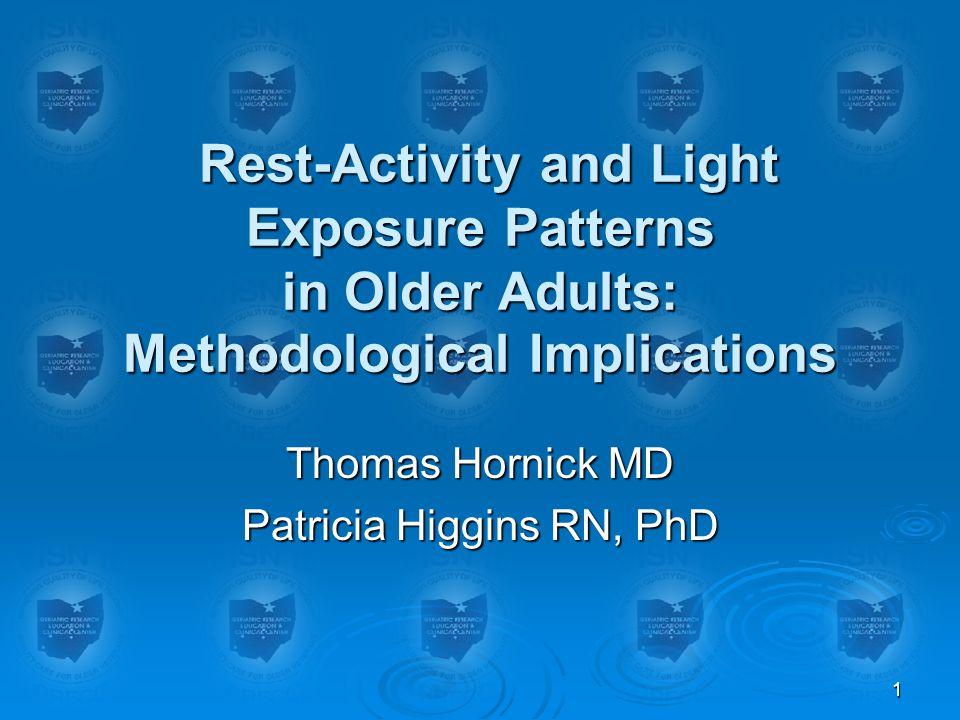 Thomas Hornick MD Patricia Higgins RN, PhD