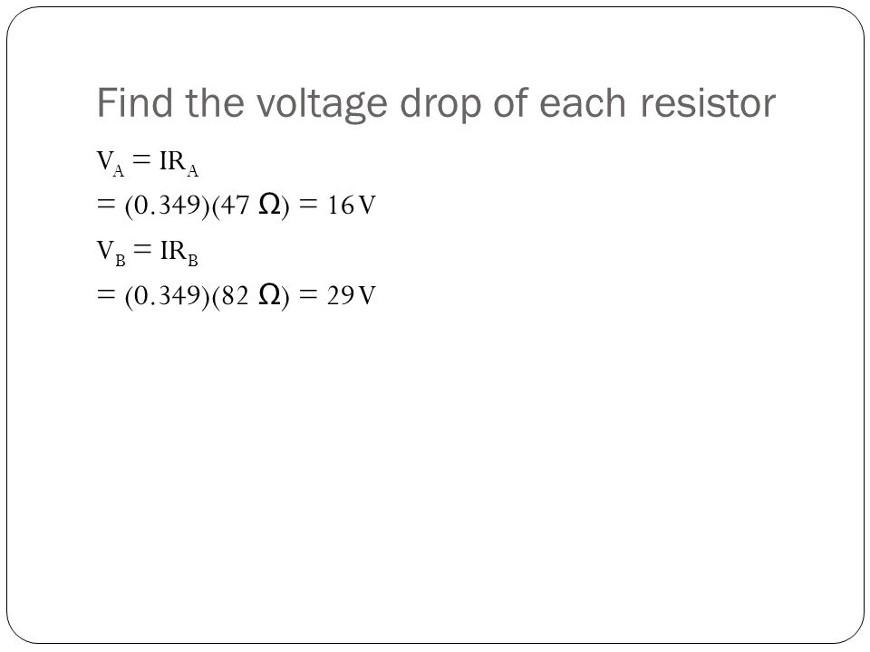 Find the voltage drop of each resistor
