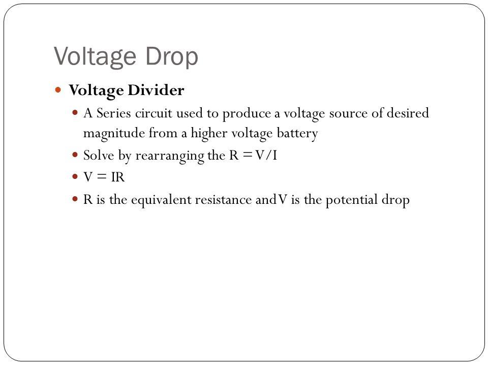 Voltage Drop Voltage Divider
