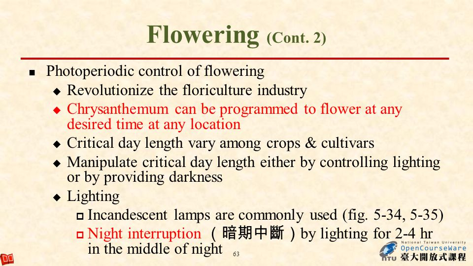 Flowering (Cont. 2) Photoperiodic control of flowering