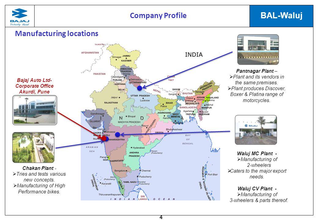 Manufacturing locations Bajaj Auto Ltd- Corporate Office