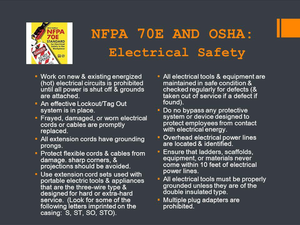 NFPA 70E AND OSHA: Electrical Safety