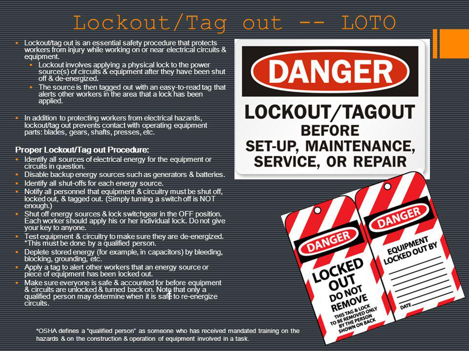 Lockout/Tag out -- LOTO