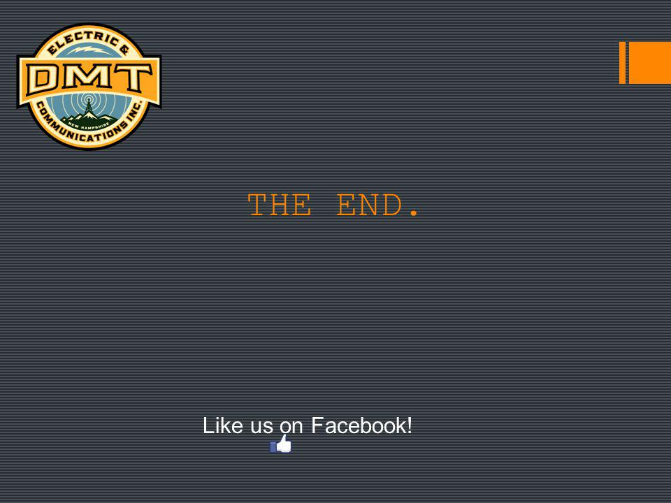 THE END. Like us on Facebook!