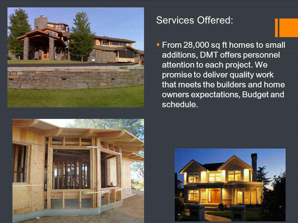 Residential Services Offered:
