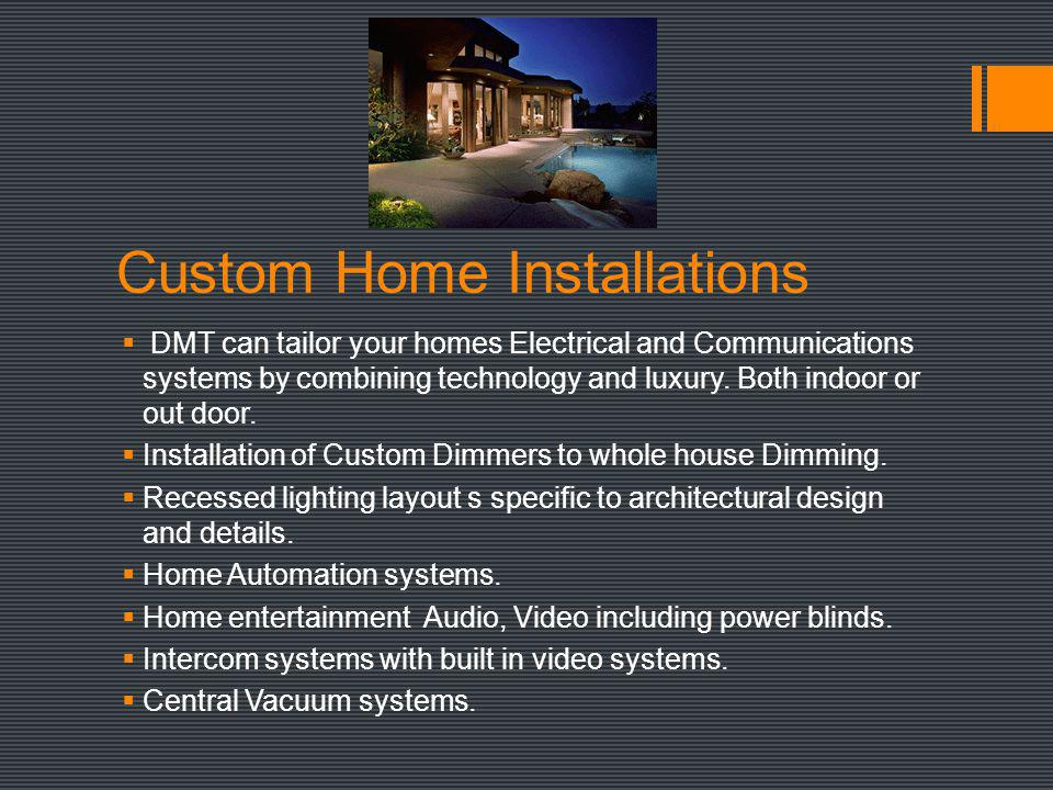 Custom Home Installations