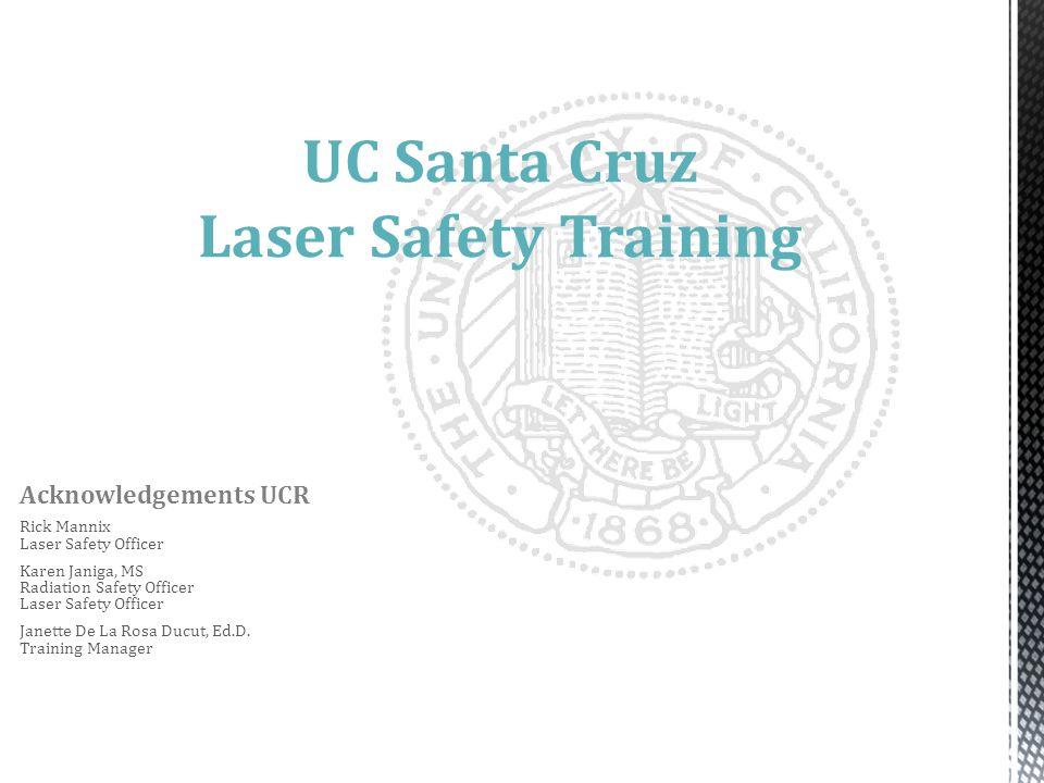 UC Santa Cruz Laser Safety Training
