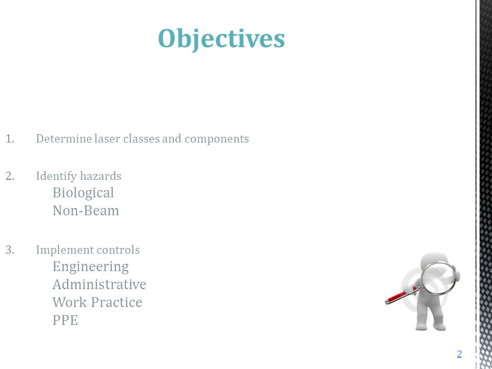 Objectives Determine laser classes and components