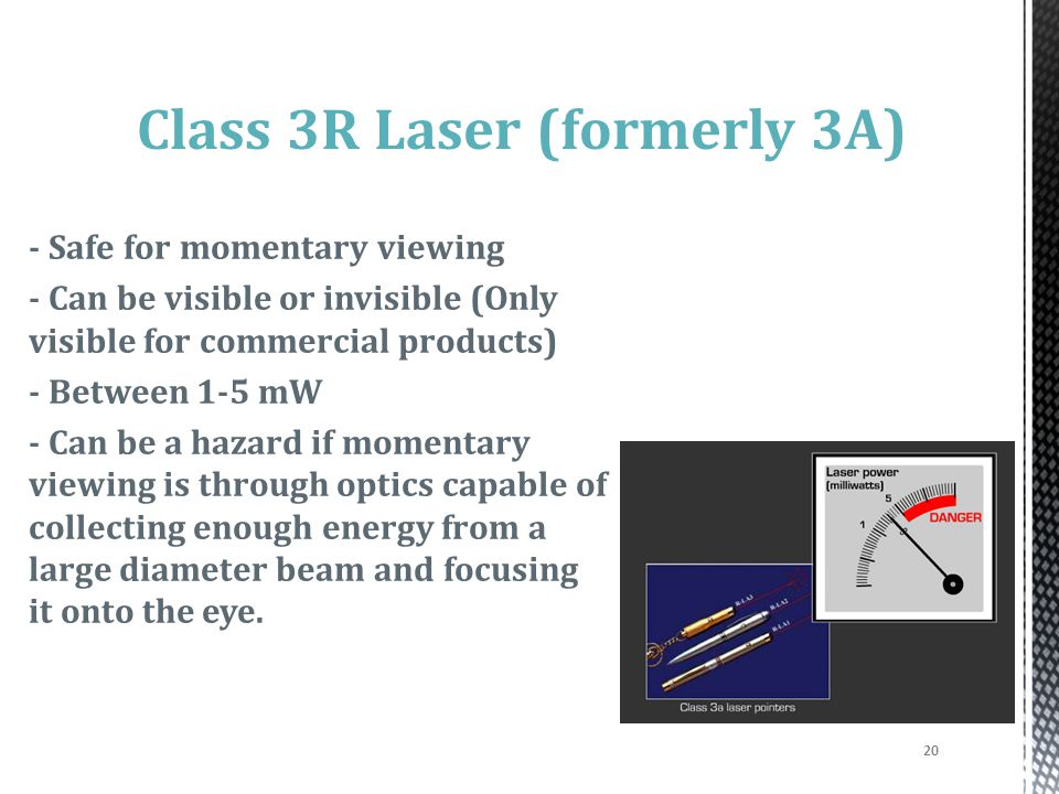 Class 3R Laser (formerly 3A)