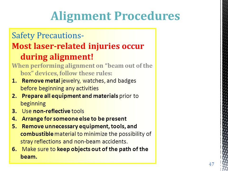 Alignment Procedures Safety Precautions-