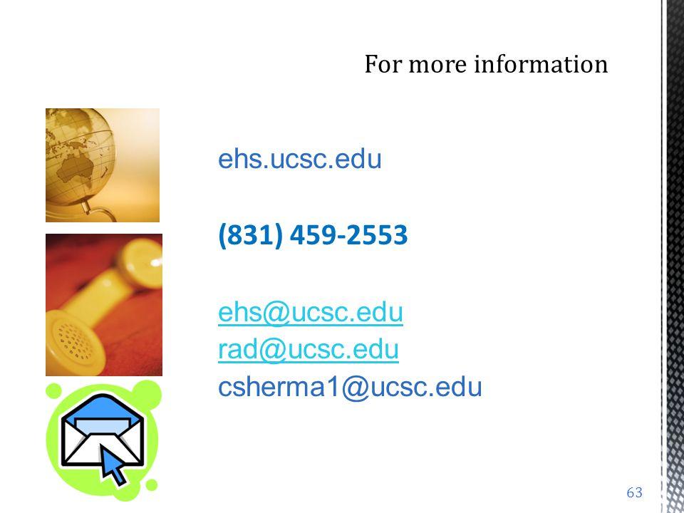 (831) 459-2553 ehs.ucsc.edu ehs@ucsc.edu rad@ucsc.edu