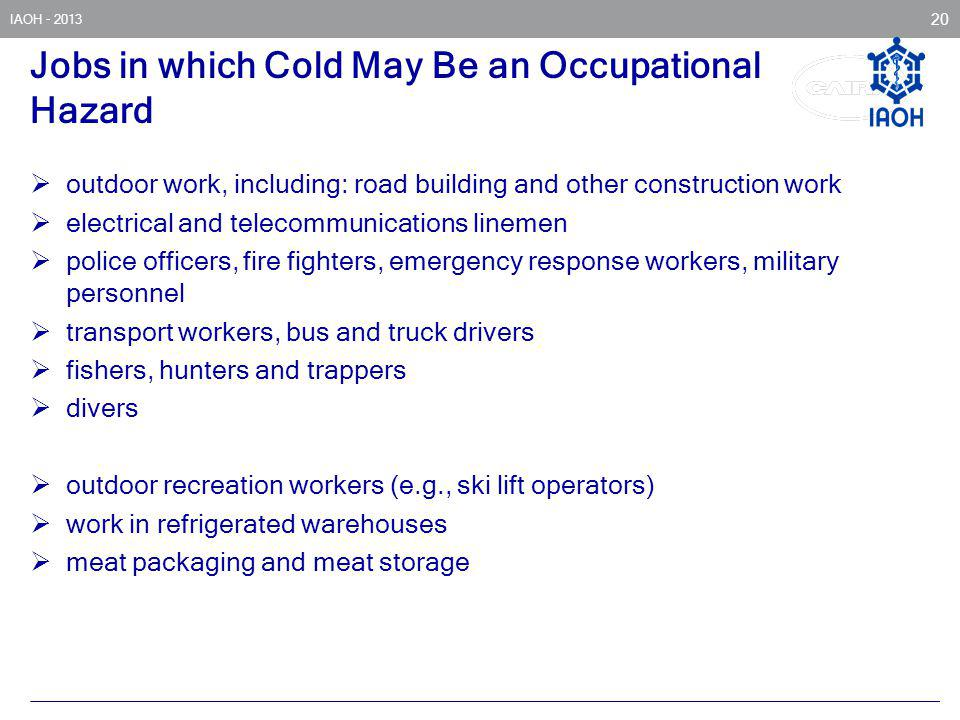Jobs in which Cold May Be an Occupational Hazard