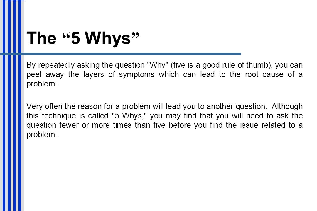 The 5 Whys