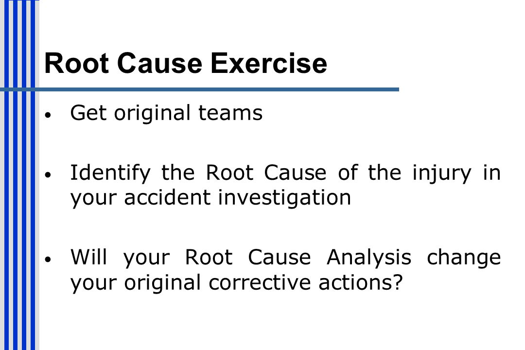 Root Cause Exercise Get original teams