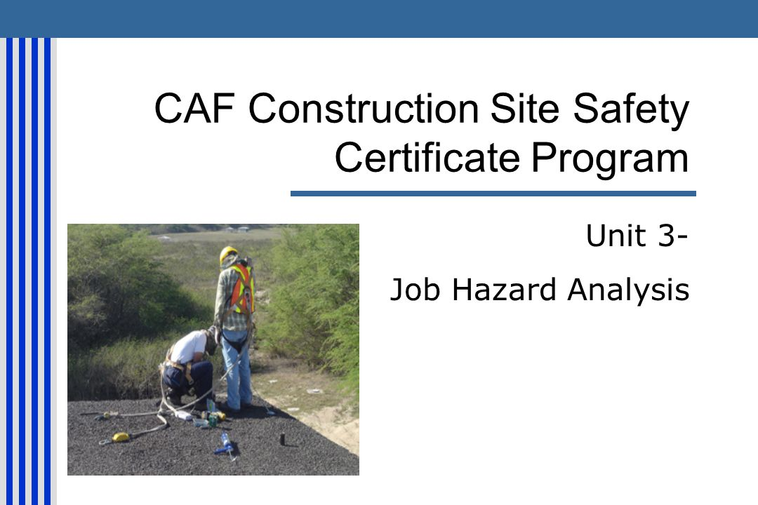 caf construction site safety certificate program ppt download. Black Bedroom Furniture Sets. Home Design Ideas