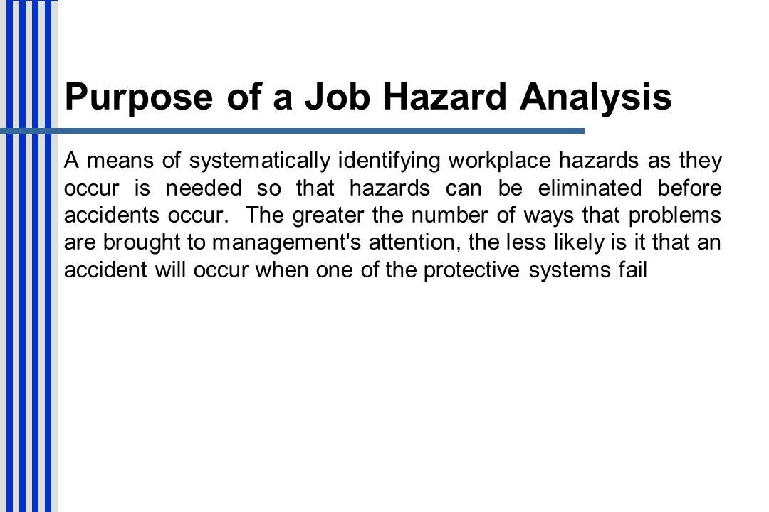 Purpose of a Job Hazard Analysis