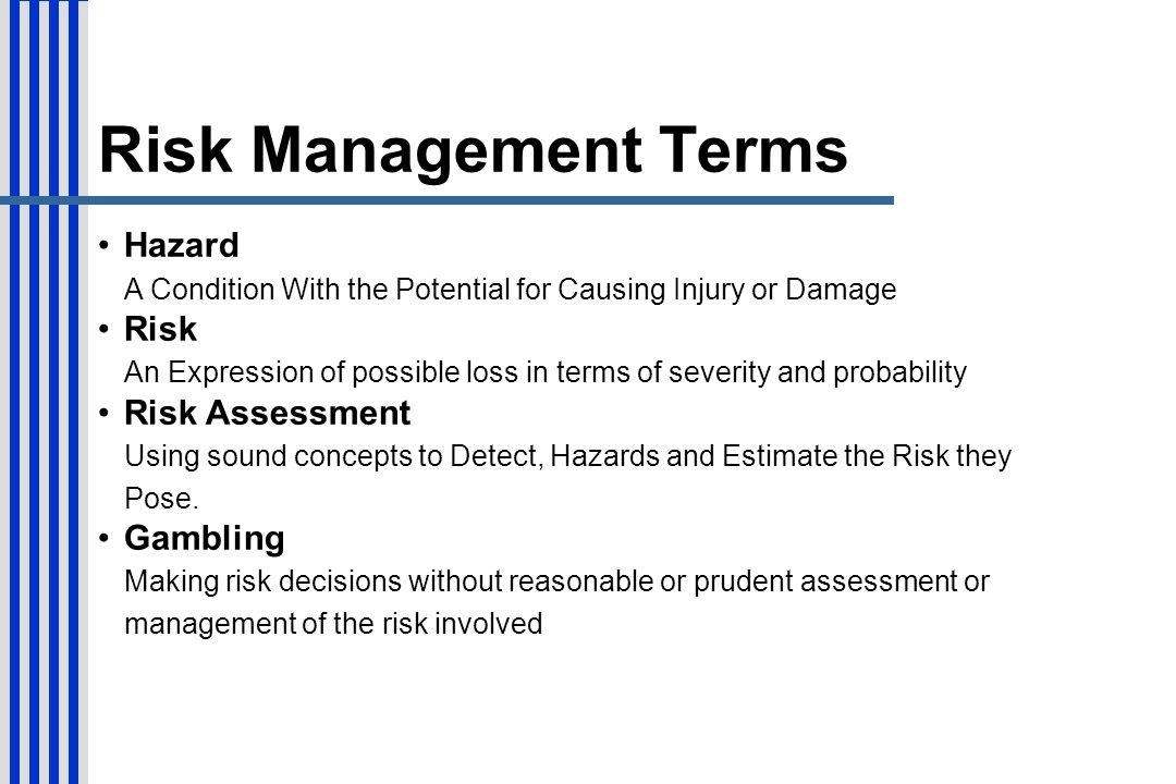 Risk Management Terms Hazard