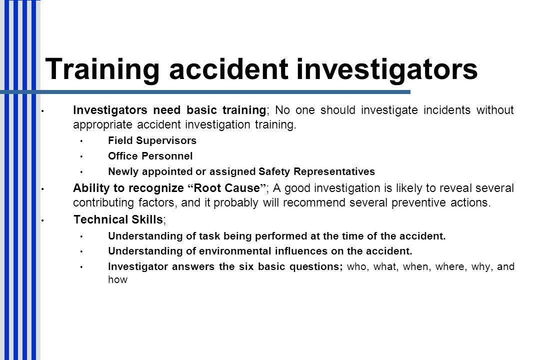 Training accident investigators