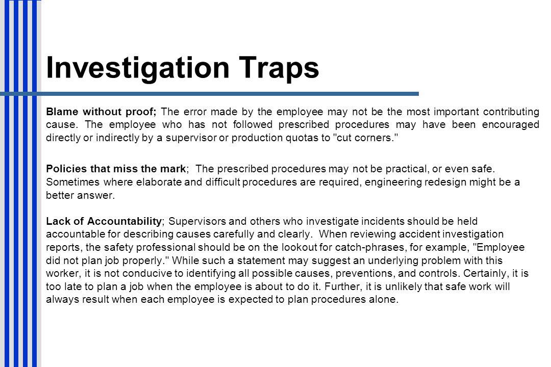 Investigation Traps