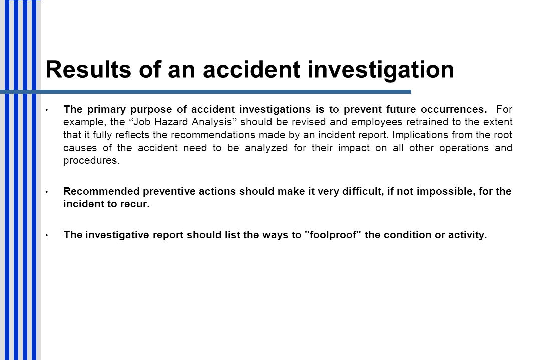 Results of an accident investigation