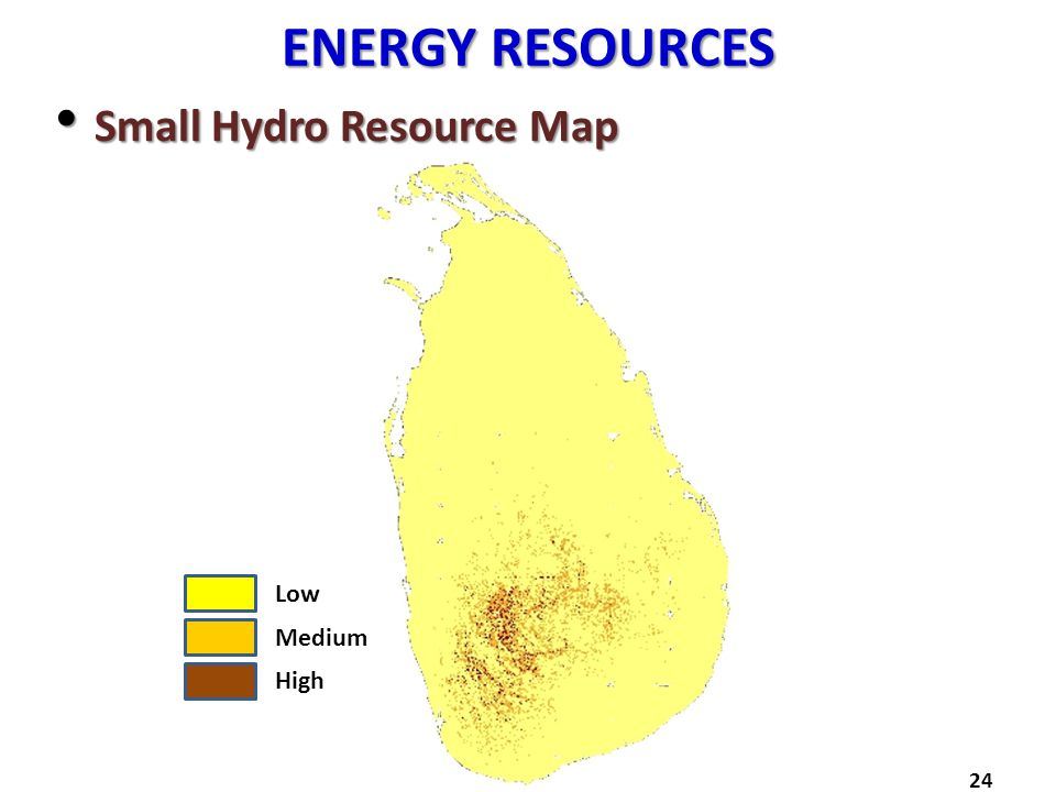 ENERGY RESOURCES Small Hydro Resource Map Low Medium High