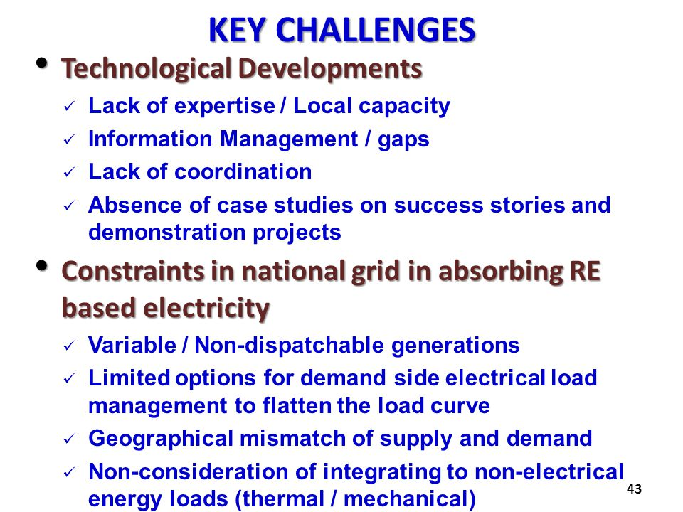 KEY CHALLENGES Technological Developments