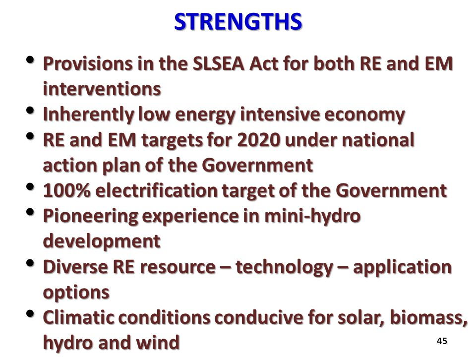 STRENGTHS Provisions in the SLSEA Act for both RE and EM interventions